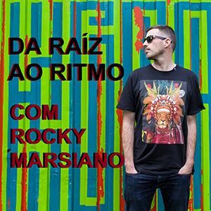 Da raíz ao ritmo - Rocky Marsiano - Rádio Oxigénio