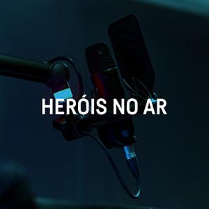 Heróis no Ar - Rádio Oxigénio