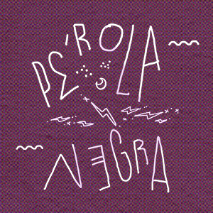 Pérola Negra - Rádio Oxigénio